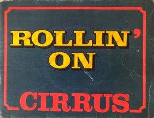 "Cirrus ‎- Rollin' On (7"") (Chocolate-Shaped Brown Vinyl) (G/G)"